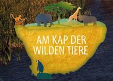 Am Kap der wilden Tiere